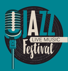 Retro poster for jazz festival with microphone vector