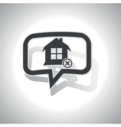 Curved remove house message icon vector