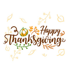 hand drawn happy thanksgiving typography banner vector image