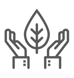 hands holding plant line icon ecology and energy vector image