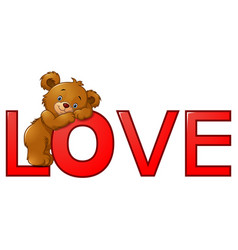 Funny bear on the red word love vector