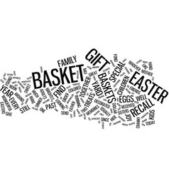 gift baskets a great way to celebrate easter text vector image