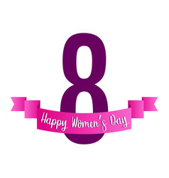 number eight with a ribbon happy women day vector image