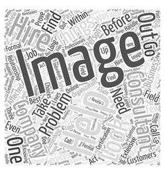 Does Your Company Need an Image Consultant Word vector image