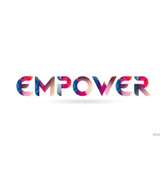 Empower colored rainbow word text suitable for vector