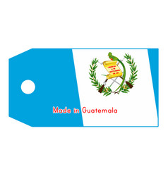 Guatemala flag on price tag with word made in vector