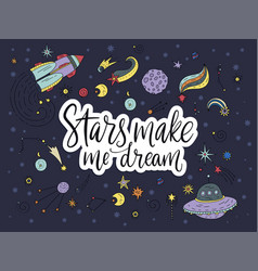 Handdrawn lettering quote with galaxy vector