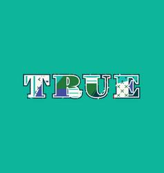 true concept word art vector image