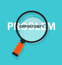 opportunity in problem concept business analysis vector image