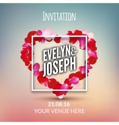 Rose petals heart Beautiful wedding invitation vector image