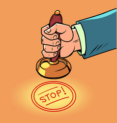 Stop hand puts a stamp vector