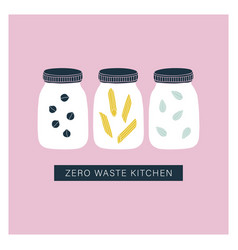 zero waste kitchen jars pantry organisation vector image