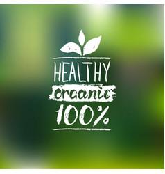 Healthy organic logo with handwritten vector