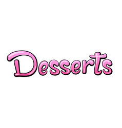 Desserts dishes menu title vector