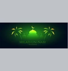Milad un nabi mubarak glowing green banner design vector