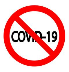 covid19 19 in stop sign coronavirus virus vector image