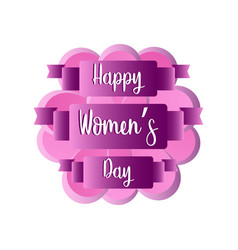 flower with a ribbon with text happy women day vector image