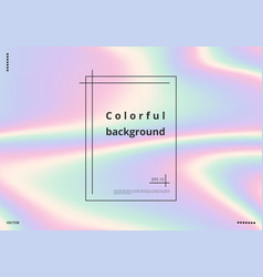 colorful holographic background vector image
