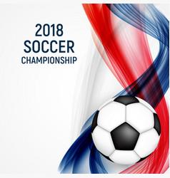 2018 soccer championship background vector image