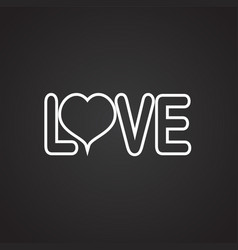 love sign thin line on black background vector image