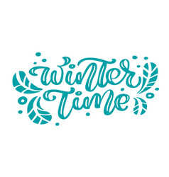 winter time blue christmas vintage calligraphy vector image