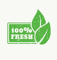 100 fresh green stamp sign vector