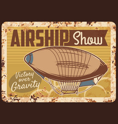 airship show rusty metal plate dirigible vector image