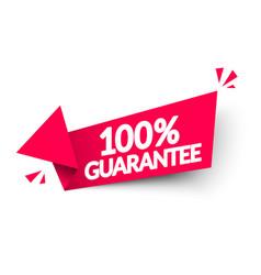 Arrow label with text 100 percent guarantee vector