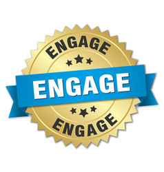 engage round isolated gold badge vector image