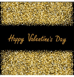 Happy Valentines Day Love Gold sparkles glitter vector