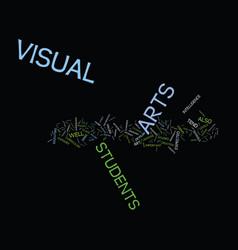 Importance visual arts in schools text vector