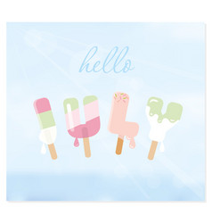 hello july letters on blurred sky background vector image vector image