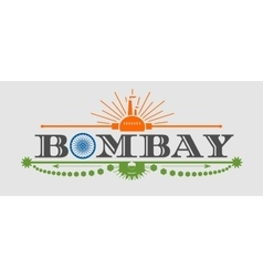 Bombay city name with flag colors styled letter O vector image vector image