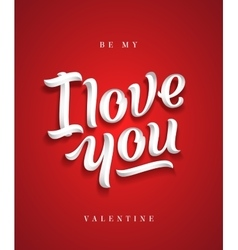 I Love You Hand Made Premium Quality Lettering vector image