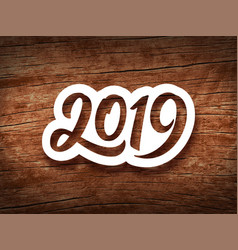happy new year 2019 vintage card vector image