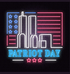 patriot day neon sign we will never forget vector image