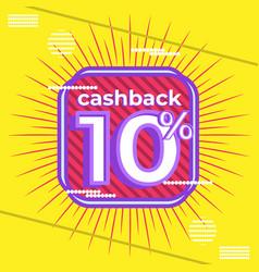 Trendy banner design cashback 10 percent vector