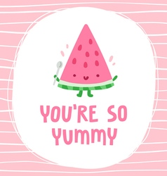 You are so yummy vector image