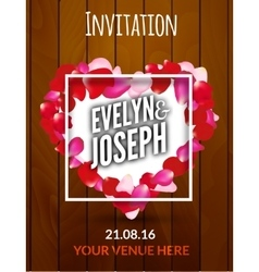 Rose petals heart Beautiful wedding invitation on vector image