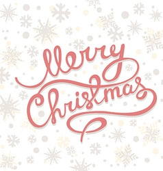 Christmas greetings with hand written tex vector