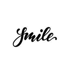lettering poster smile inspirational and vector image