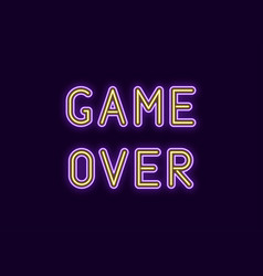 Neon inscription of game over vector