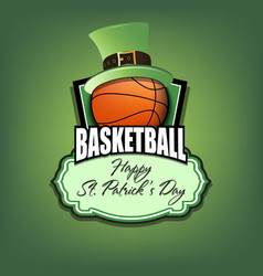 happy st patrick day and basketball ball vector image
