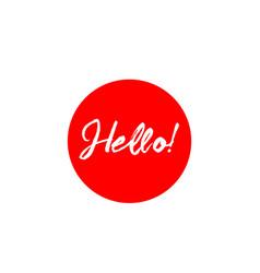 Hello label template design vector