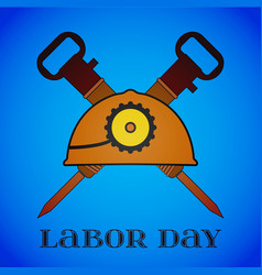 may 1st labor day crossed jackhammers and helmet vector image
