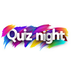 Quiz night poster with colorful brush strokes vector