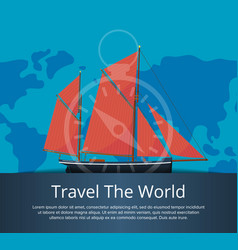 Travel the world poster with sailboat vector