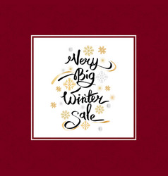 very big winter sale inscription on snowflakes vector image
