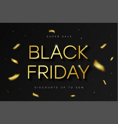 black friday sale banner golden text confetti vector image