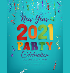 new year 2021 party poster template with confetti vector image